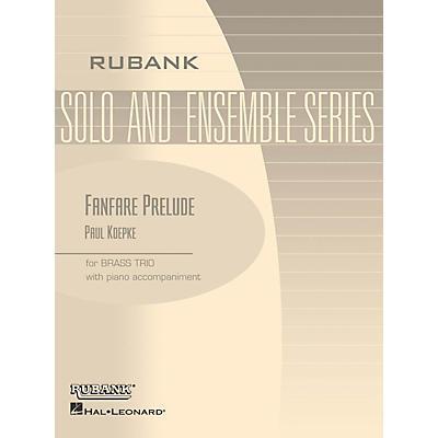 Rubank Publications Fanfare Prelude (Brass Trio with Piano - Grade 2) Rubank Solo/Ensemble Sheet Series