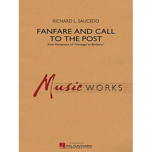 Hal Leonard Fanfare and Call to the Post - MusicWorks Grade 4 Concert Band
