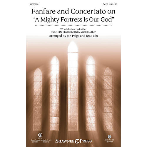 Shawnee Press Fanfare and Concertato on A Mighty Fortress Is Our God Studiotrax CD Arranged by Jon Paige