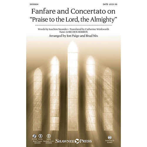 Shawnee Press Fanfare and Concertato on Praise to the Lord, the Almighty BRASS & TIMPANI Arranged by Jon Paige