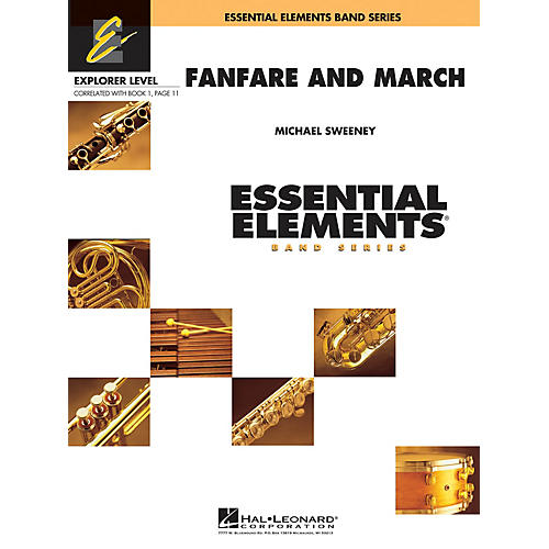 Hal Leonard Fanfare and March Concert Band Level 0.5 Composed by Michael Sweeney