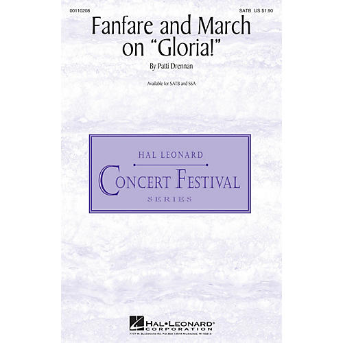Hal Leonard Fanfare and March on Gloria! SATB composed by Patti Drennan