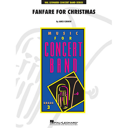 Hal Leonard Fanfare for Christmas - Young Concert Band Level 3 composed by James Curnow