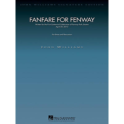 Hal Leonard Fanfare for Fenway (Full Score) John Williams Signature Edition - Brass Series by John Williams