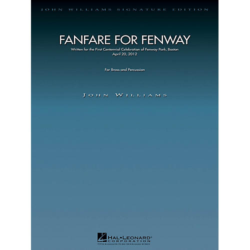 Hal Leonard Fanfare for Fenway (Full Score) John Williams Signature Edition - Brass Series by John Williams