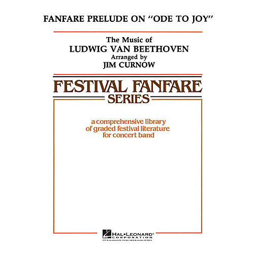 Hal Leonard Fanfare on Ode to Joy - Young Concert Band Level 3 by James Curnow
