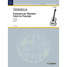 Schott Fantasia on Themes from La Traviata (Guitar Solo) Schott Series