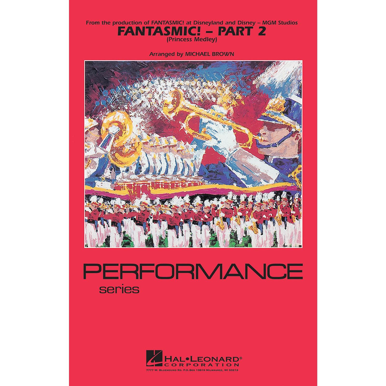 Hal Leonard Fantasmic! - Part 2 (Princess Medley) Marching Band Level 3-4 Arranged by Michael Brown