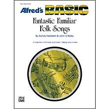 Alfred Fantastic Familiar Folk Songs Flute Oboe Guitar