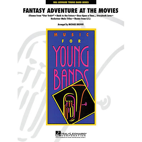 Hal Leonard Fantasy Adventure at the Movies - Young Concert Band Series Level 3 arranged by Michael Brown