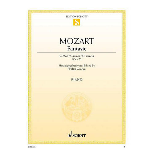 Schott Fantasy in C Minor, KV 475 Schott Series