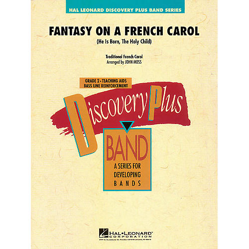 Hal Leonard Fantasy on a French Carol - Discovery Plus Band Level 2 arranged by John Moss