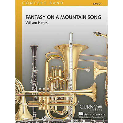 Curnow Music Fantasy on a Mountain Song (Grade 4 - Score Only) Concert Band Level 4 Composed by William Himes