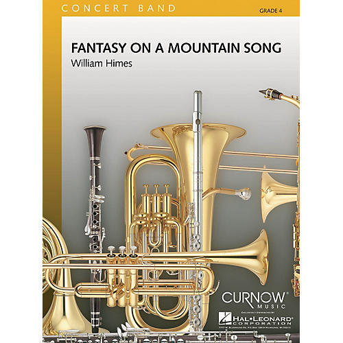 Curnow Music Fantasy on a Mountain Song (Grade 4 - Score and Parts) Concert Band Level 4 Composed by William Himes