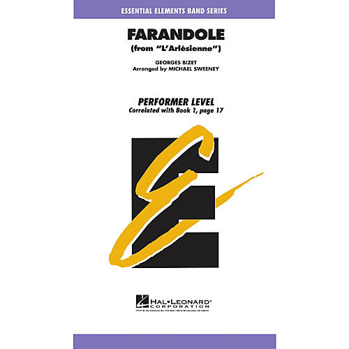 Hal Leonard Farandole Concert Band Level .5 to 1 Arranged by Michael Sweeney