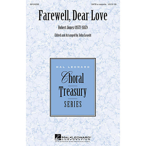 Hal Leonard Farewell, Dear Love SATB a cappella arranged by John Leavitt