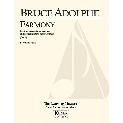 Lauren Keiser Music Publishing Farmony (String Quartet Score and Parts) LKM Music Series Composed by Bruce Adolphe