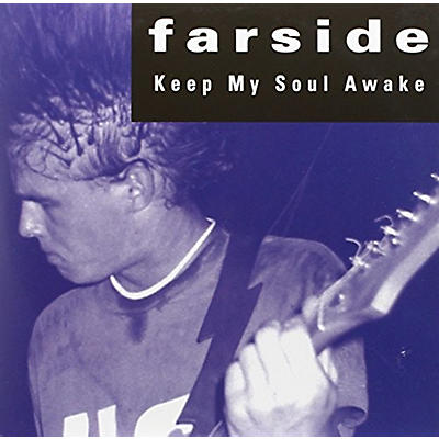 Farside - Keep My Soul Awake