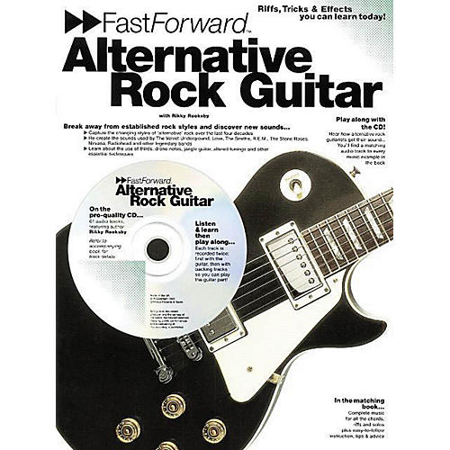 Music Sales Fast Forward - Alternative Rock Guitar Music Sales America Series Softcover with CD by Rikky Rooksby