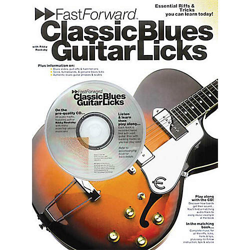 Music Sales Fast Forward - Classic Blues Guitar Licks Music Sales America Series Softcover with CD by Rikky Rooksby