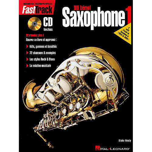 Hal Leonard FastTrack Alto Saxophone Method - Book 1 - French Edition Fast Track Music Instruction Series