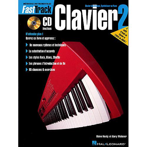 Hal Leonard FastTrack Keyboard Method - Book 2 - French Edition Fast Track Music Instruction BK/CD