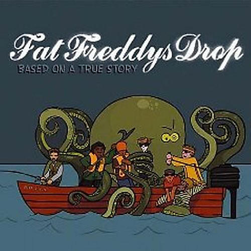 Alliance Fat Freddy's Drop - Based on a True Story