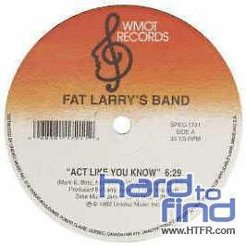 Alliance Fat Larry's Band - Act Like You Know/Zoom