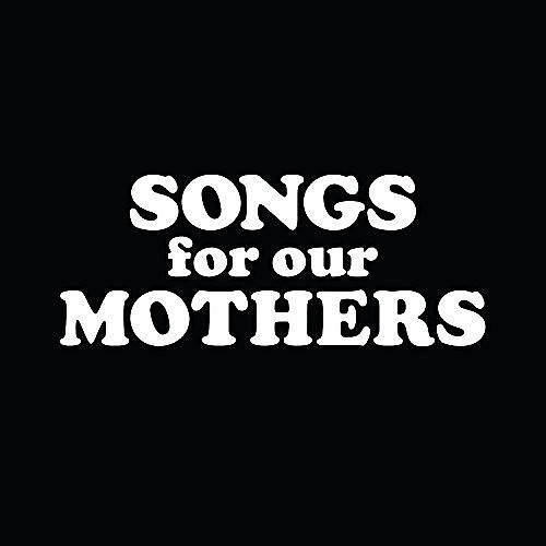 Alliance Fat White Family - Songs for Our Mothers