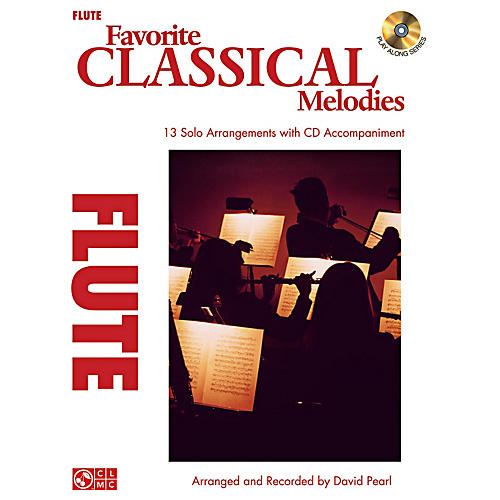 Cherry Lane Favorite Classical Melodies - Book/CD Flute