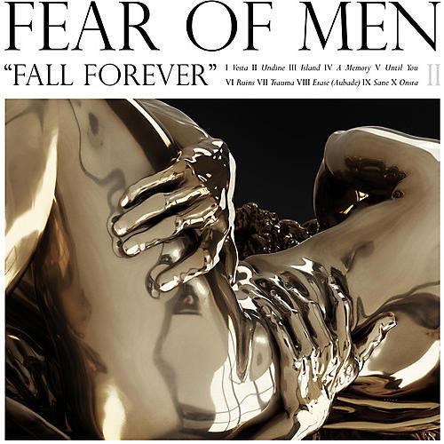 Alliance Fear of Men - Fall Forever