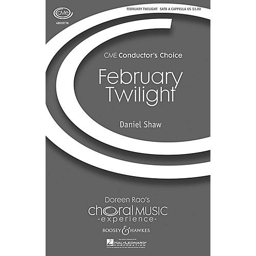 Boosey and Hawkes February Twilight (CME Conductor's Choice) SATB a cappella composed by Daniel Shaw