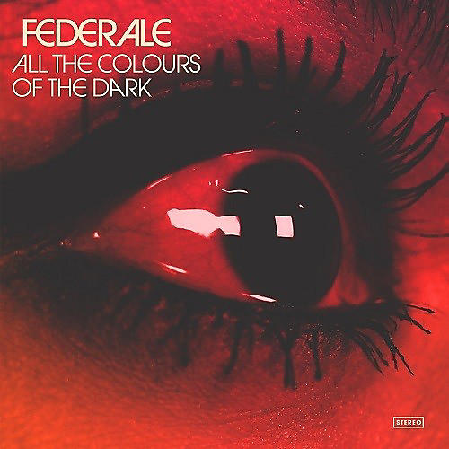 Alliance Federale - All The Colours Of The Dark (original Soundtrack)
