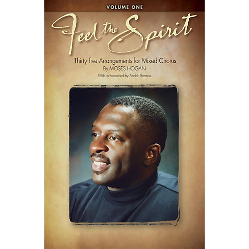 Hal Leonard Feel the Spirit Volume I SATB arranged by Moses Hogan