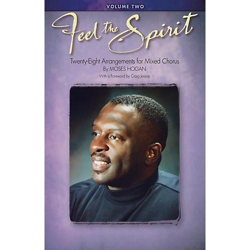 Hal Leonard Feel the Spirit Volume II SATB arranged by Moses Hogan