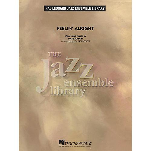 Hal Leonard Feelin' Alright Jazz Band Level 4 Arranged by John Wasson