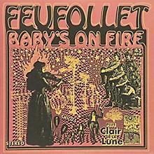 Feifollet - Baby's On Fire