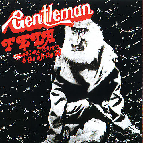 Alliance Fela Kuti - Gentleman