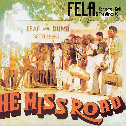 Alliance Fela Kuti - He Miss Road