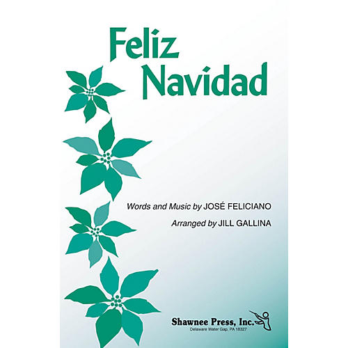 Shawnee Press Feliz Navidad 3-Part Mixed arranged by Jill Gallina