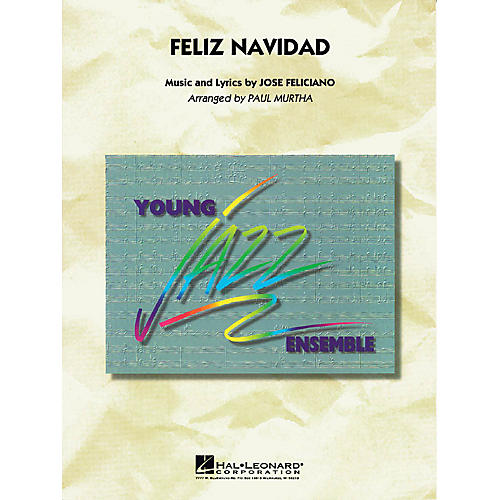 Hal Leonard Feliz Navidad Jazz Band Level 3 Arranged by Paul Murtha