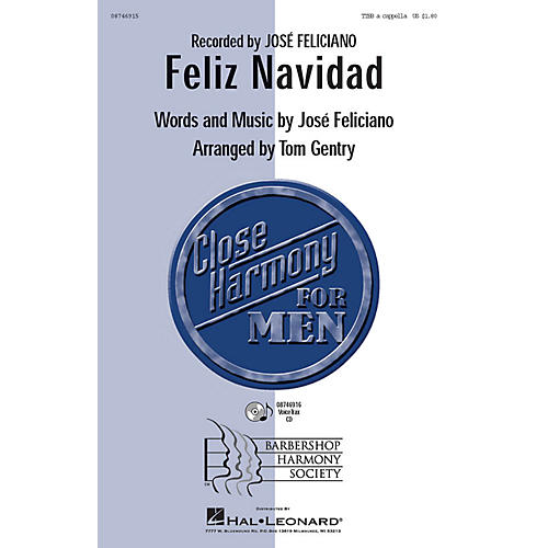 Barbershop Harmony Society Feliz Navidad TTBB A Cappella by Jose Feliciano arranged by Tom Gentry