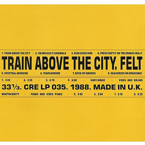 Alliance Felt - Train Above The City