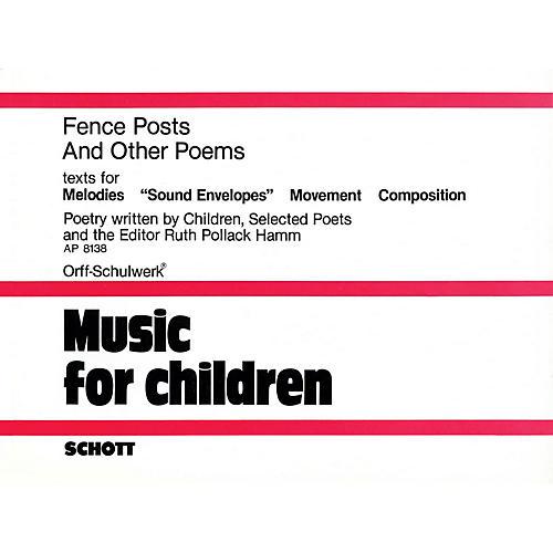 Schott Fence Posts and Other Poems Schott Series