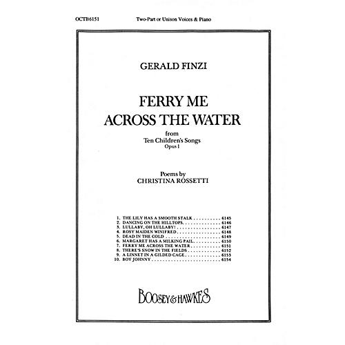 Boosey and Hawkes Ferry Me Across the Water (from Ten Children's Songs, Op. 1) UNIS composed by Gerald Finzi