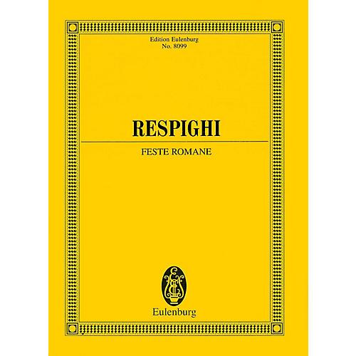 Eulenburg Feste Romane (Study Score) Study Score Series Softcover Composed by Ottorino Respighi