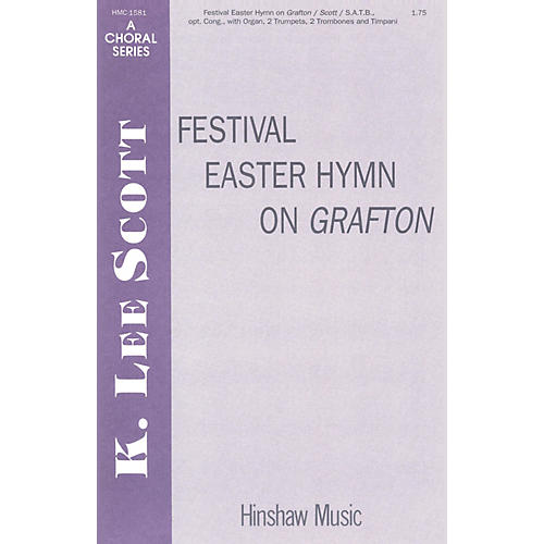 Hinshaw Music Festival Easter Hymn On Grafton SATB arranged by K. Lee Scott