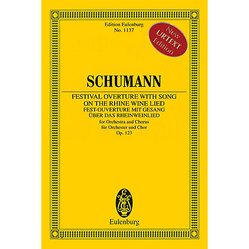 Eulenburg Festival Overture with Song on the Rhine Wine Lied, Op. 123 Orchestra by Schumann Edited by Armin Koch