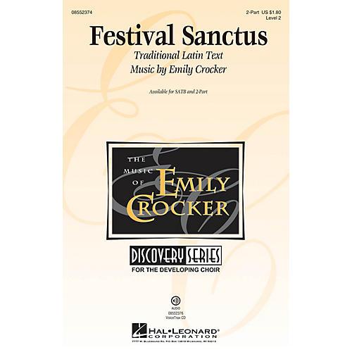 Hal Leonard Festival Sanctus (Discovery Level 2) 2-Part composed by Emily Crocker