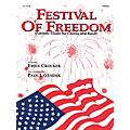 Hal Leonard Festival of Freedom (Grade 4 Concert Band with Choir) Concert Band Level 4 Arranged by Paul Lavender thumbnail